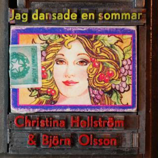 Christina Hellström och Björn Olsson Jag dansade en sommar