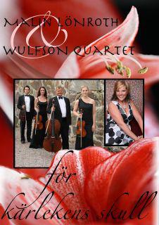 Wulfson Quartet För kärlekens skull